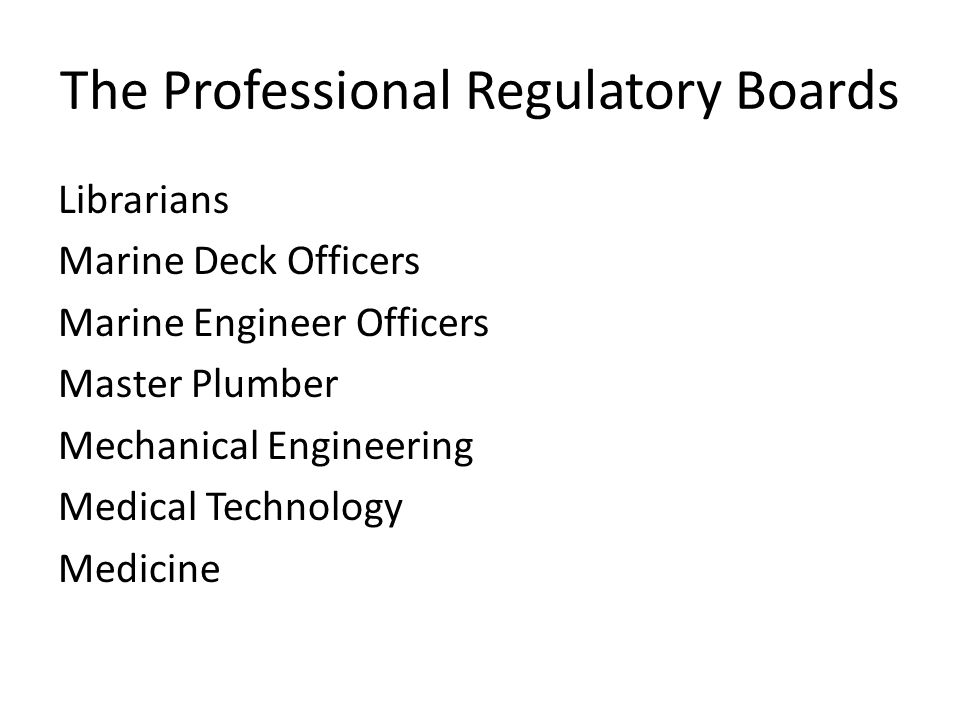 The Professional Regulatory Boards