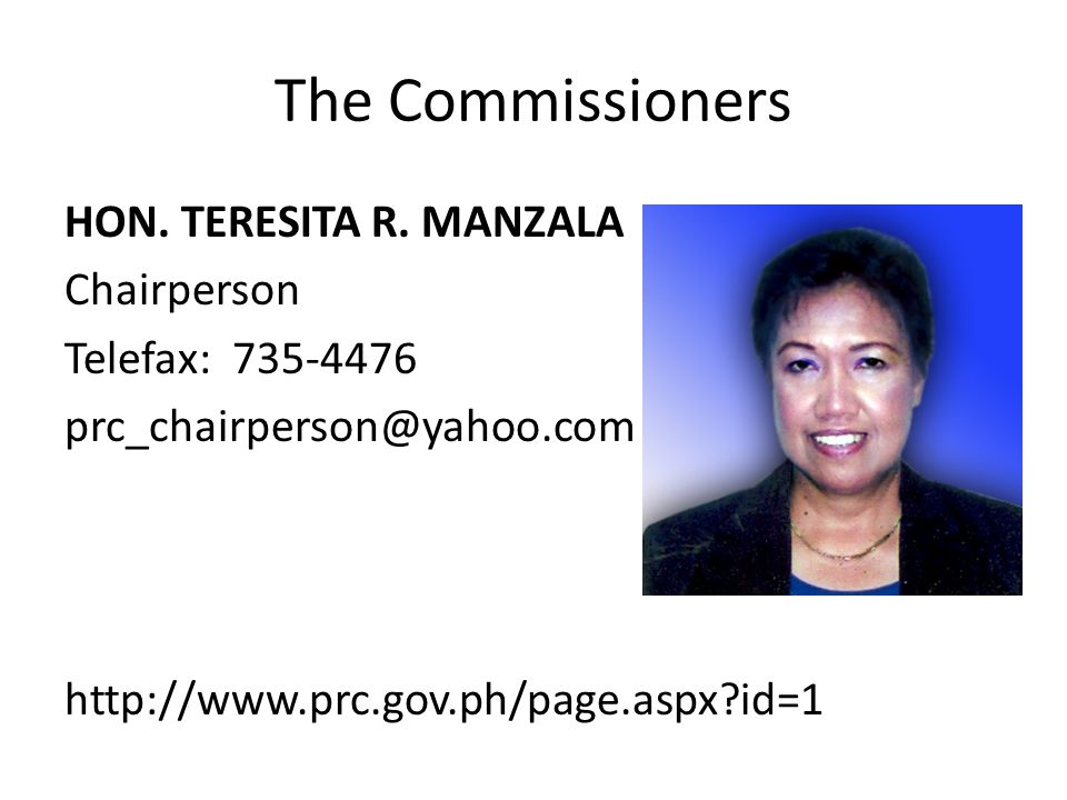 The Commissioners HON. TERESITA R.