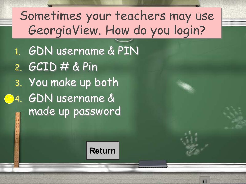 Sometimes your teachers may use GeorgiaView. How do you login