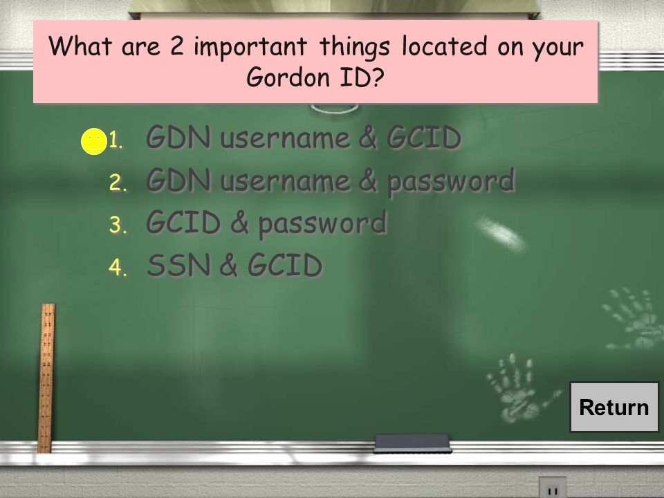 What are 2 important things located on your Gordon ID