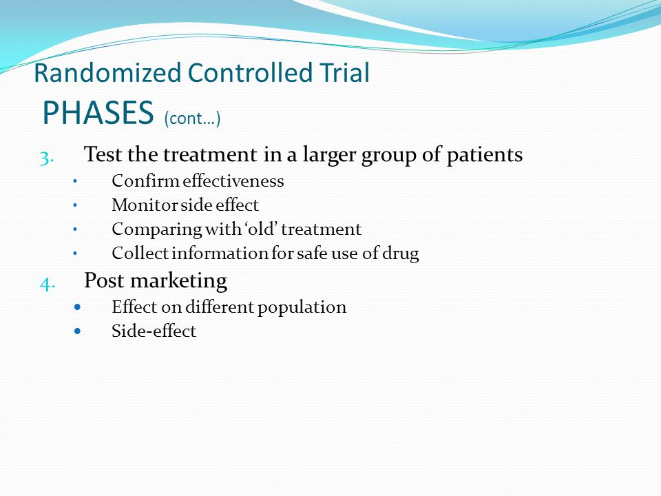 Randomized Controlled Trial PHASES (cont…)
