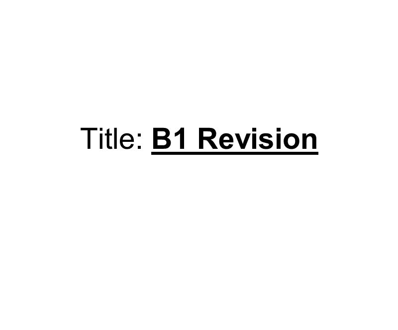 Title: B1 Revision