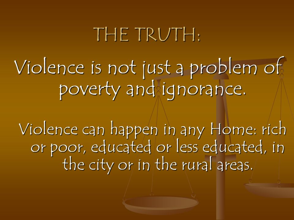Violence is not just a problem of poverty and ignorance.