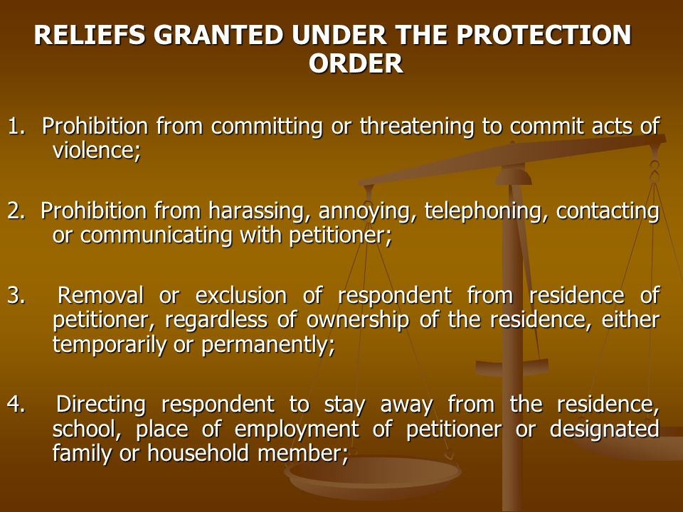 RELIEFS GRANTED UNDER THE PROTECTION ORDER