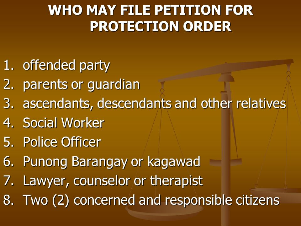 WHO MAY FILE PETITION FOR PROTECTION ORDER