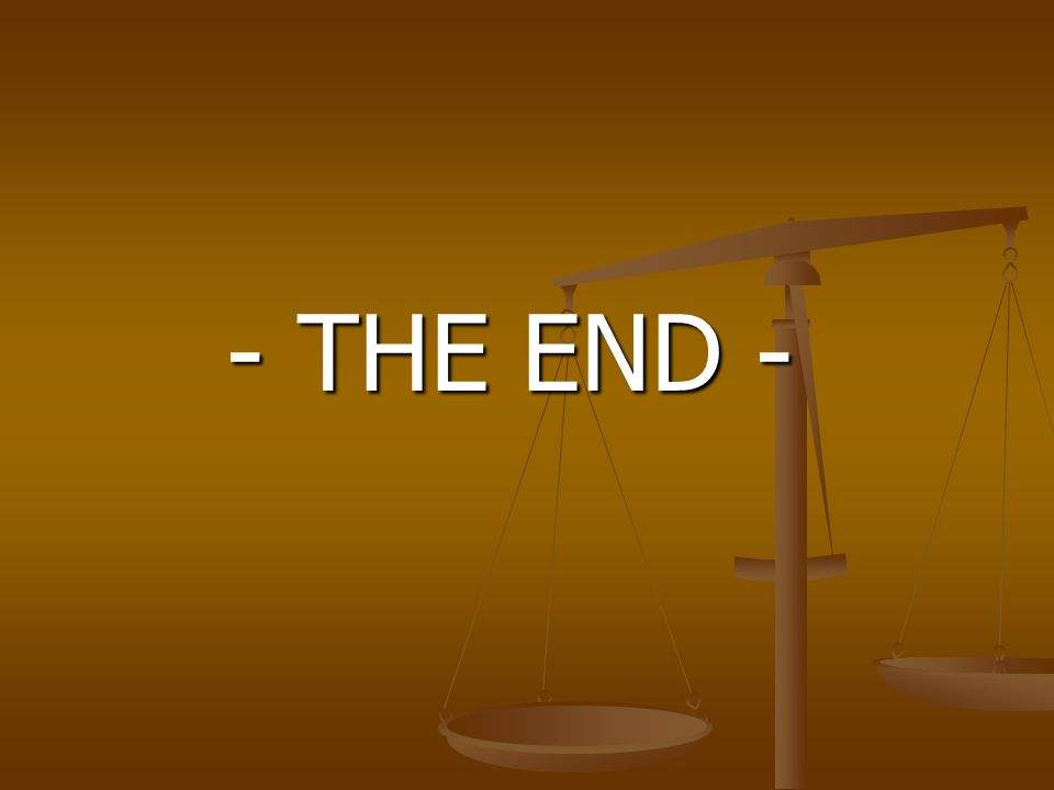 - THE END -