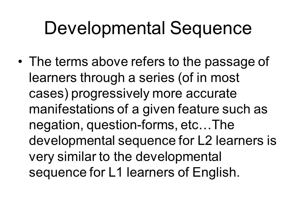 Developmental Sequence