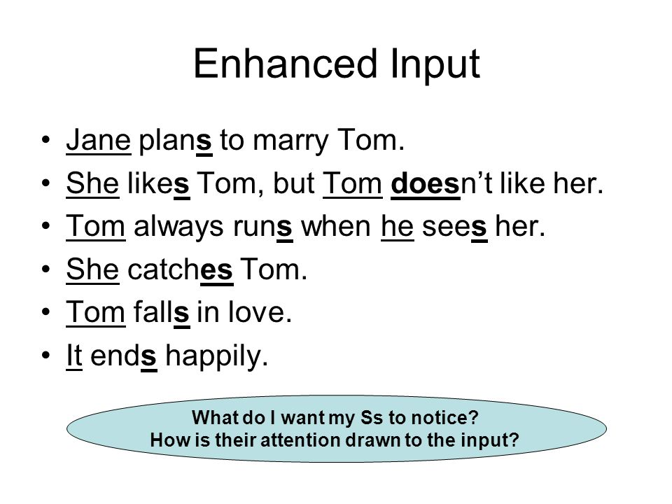 Enhanced Input Jane plans to marry Tom.
