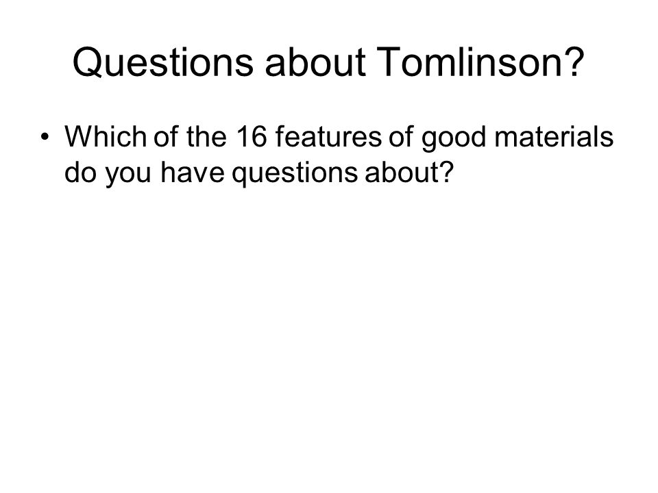 Questions about Tomlinson