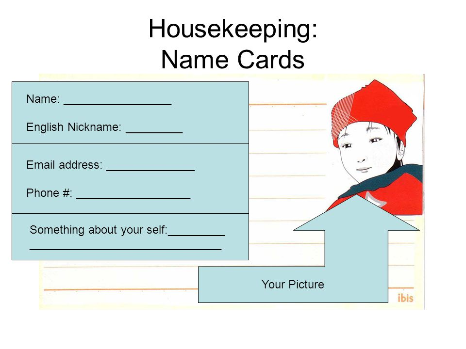 Housekeeping: Name Cards