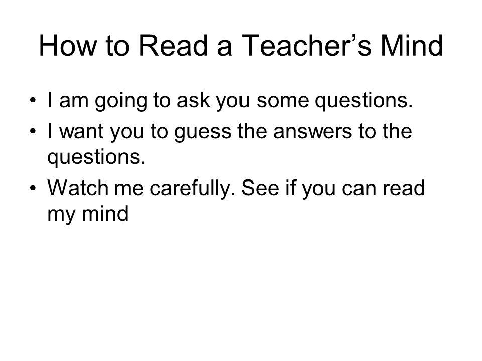 How to Read a Teacher's Mind