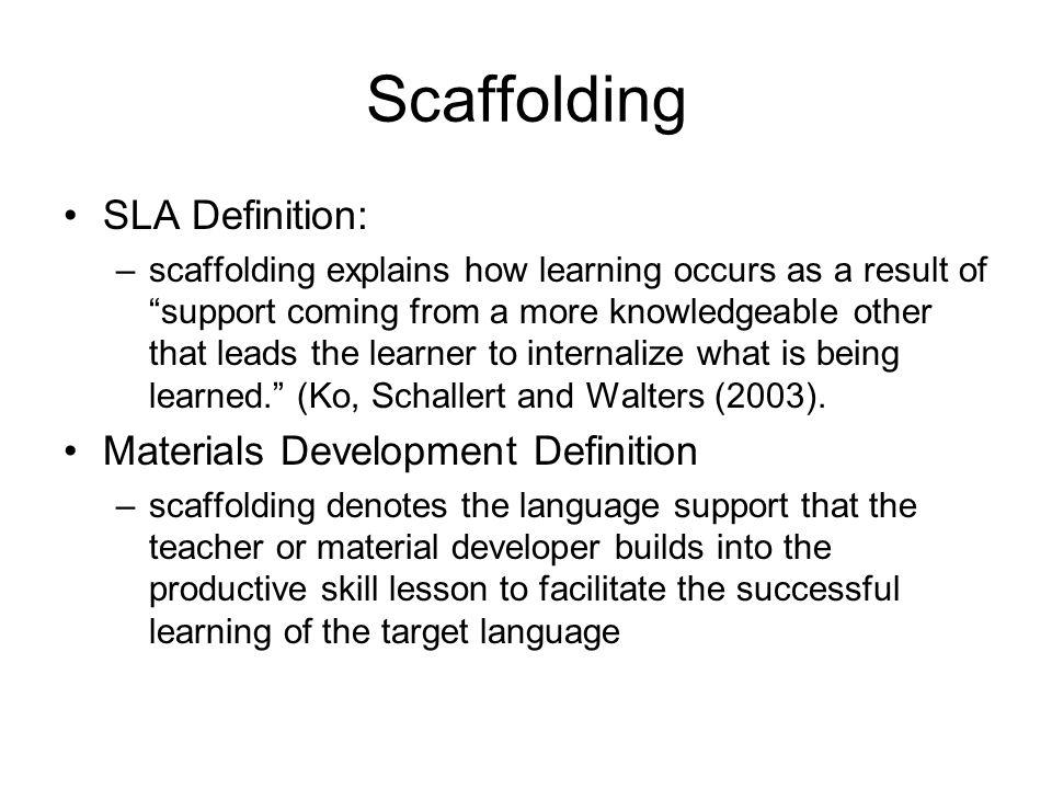 Scaffolding SLA Definition: Materials Development Definition