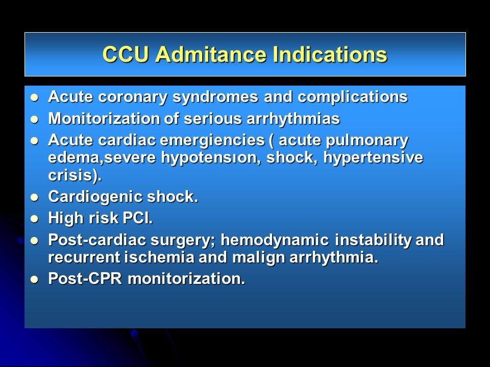 CCU Admitance Indications