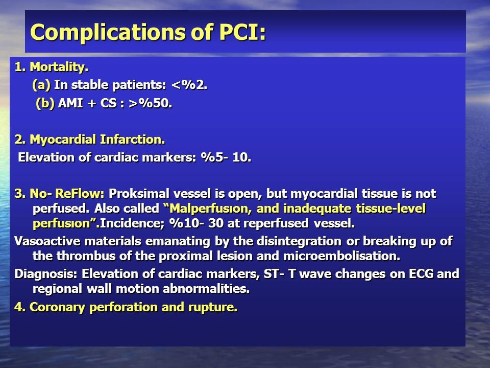 Complications of PCI: 1. Mortality. (a) In stable patients: <%2.