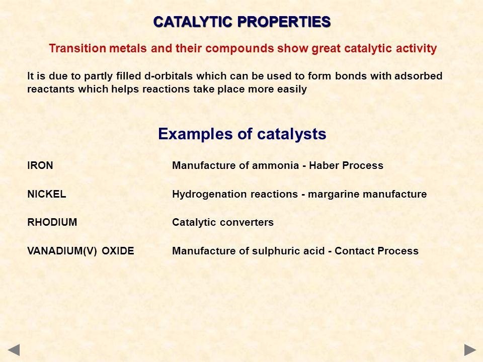 Transition metals and their compounds show great catalytic activity