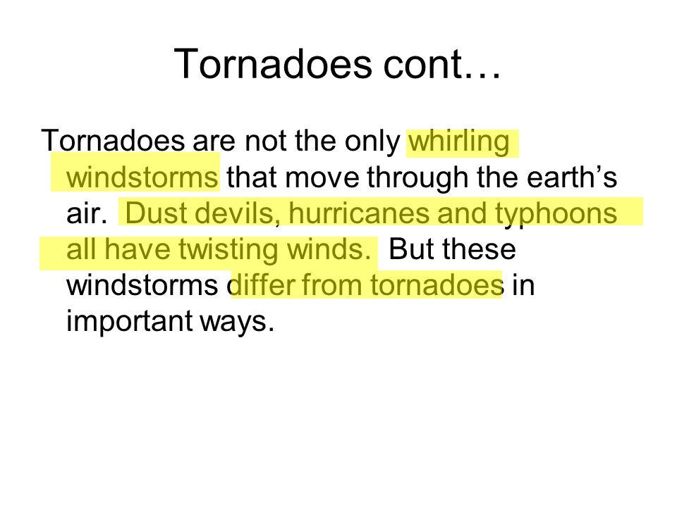 Tornadoes cont…