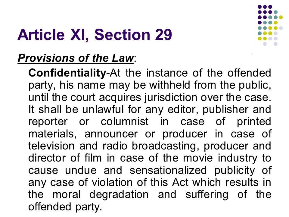 Article XI, Section 29 Provisions of the Law: