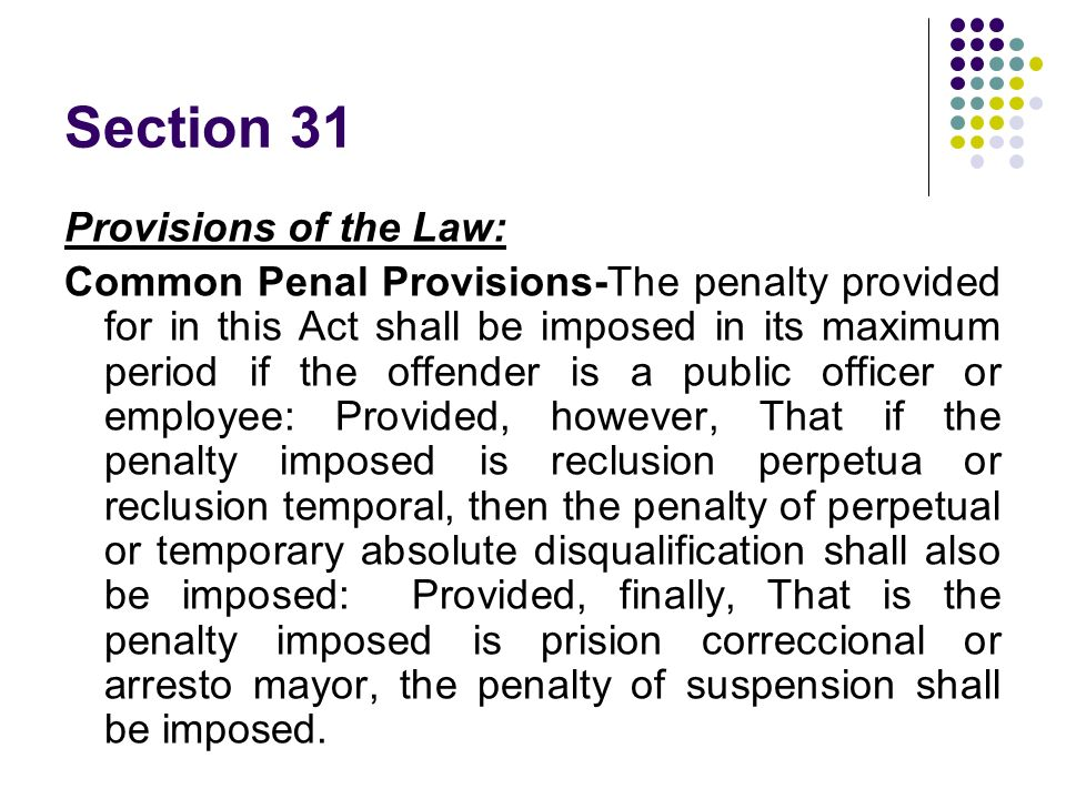 Section 31 Provisions of the Law: