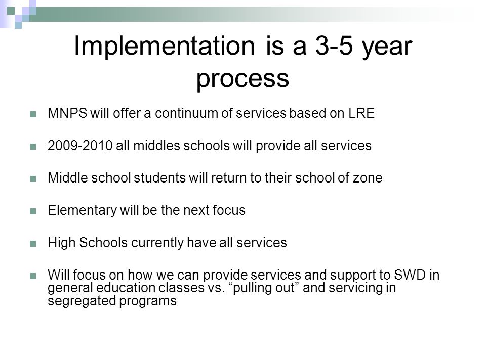 Implementation is a 3-5 year process