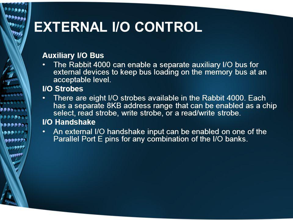 EXTERNAL I/O CONTROL Auxiliary I/O Bus