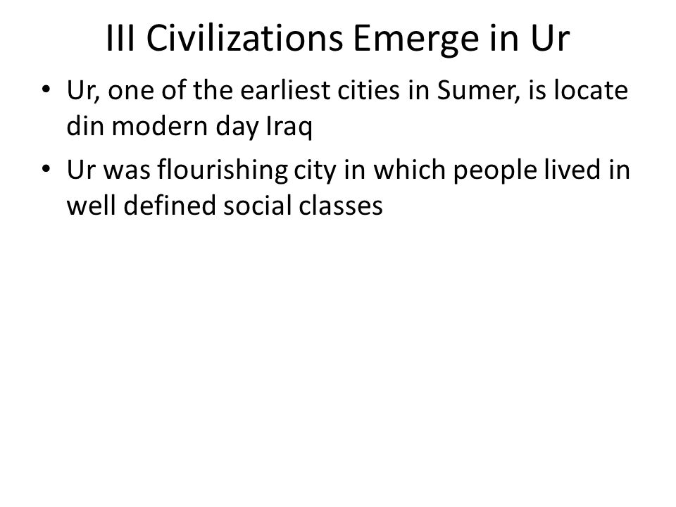III Civilizations Emerge in Ur