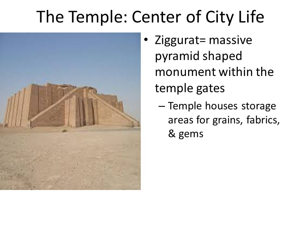 The Temple: Center of City Life