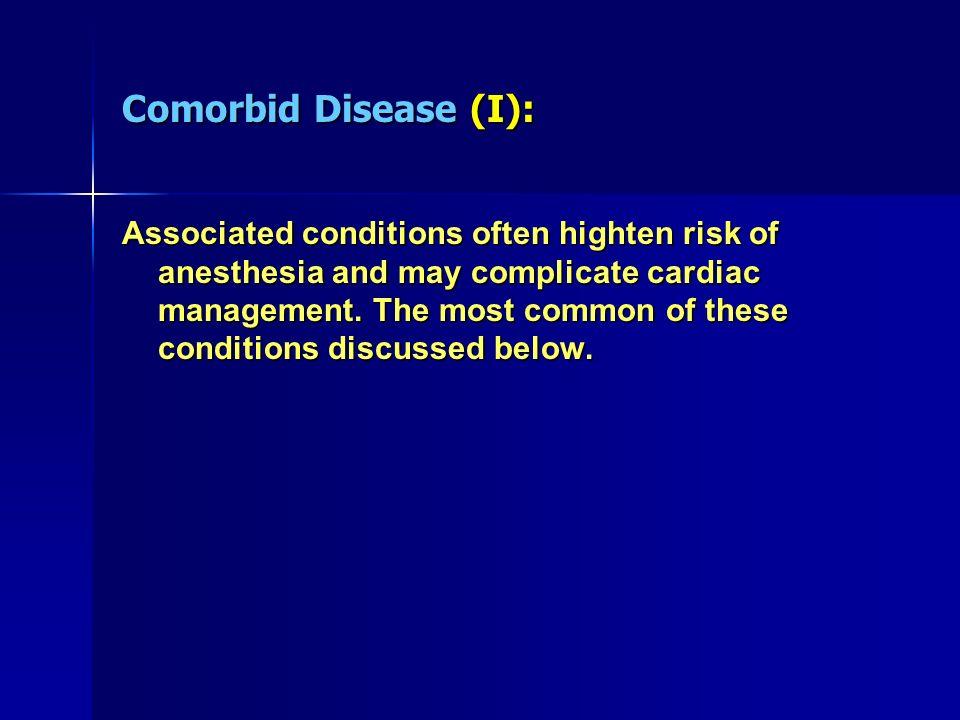 Comorbid Disease (I):