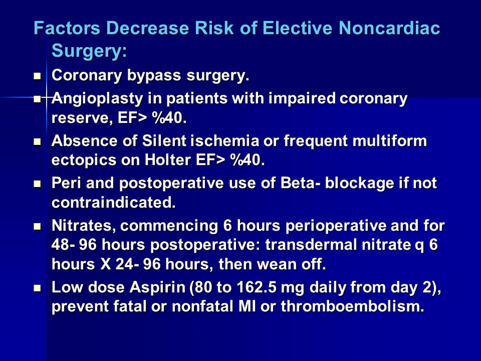 Factors Decrease Risk of Elective Noncardiac Surgery: