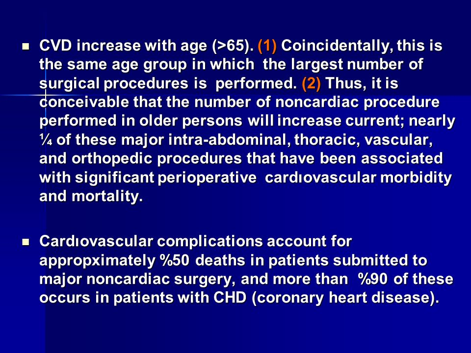 CVD increase with age (>65)
