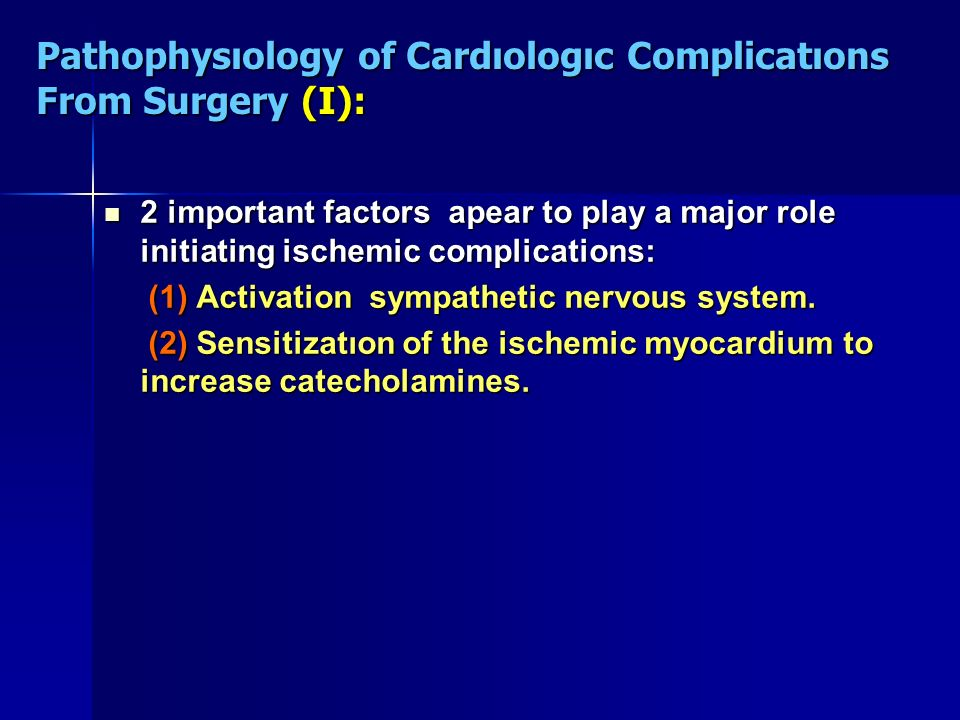 Pathophysıology of Cardıologıc Complicatıons From Surgery (I):