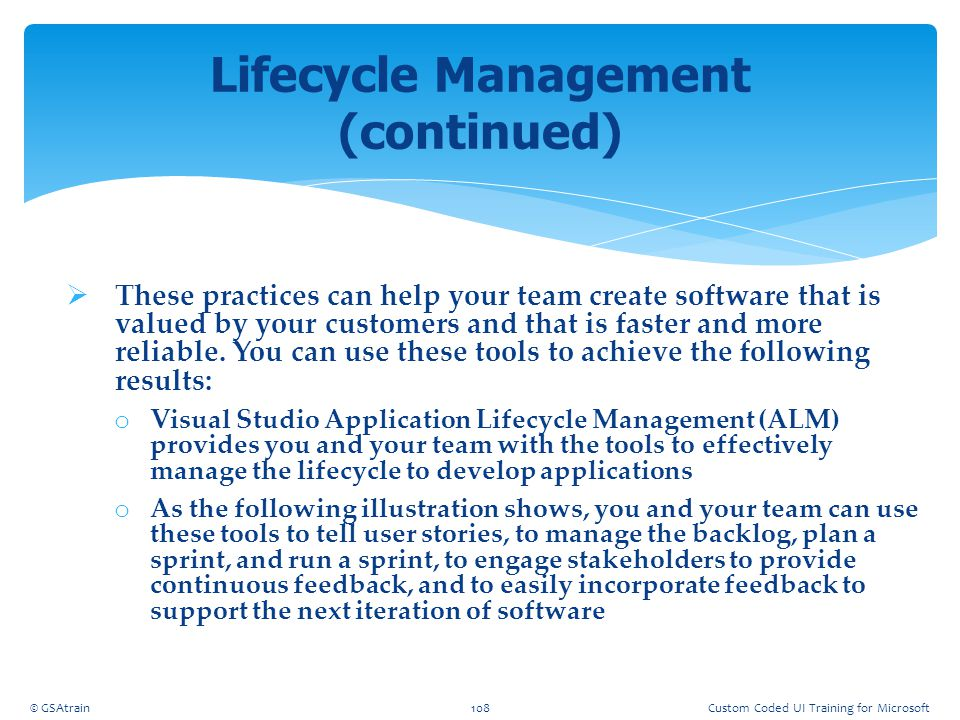 Lifecycle Management (continued)