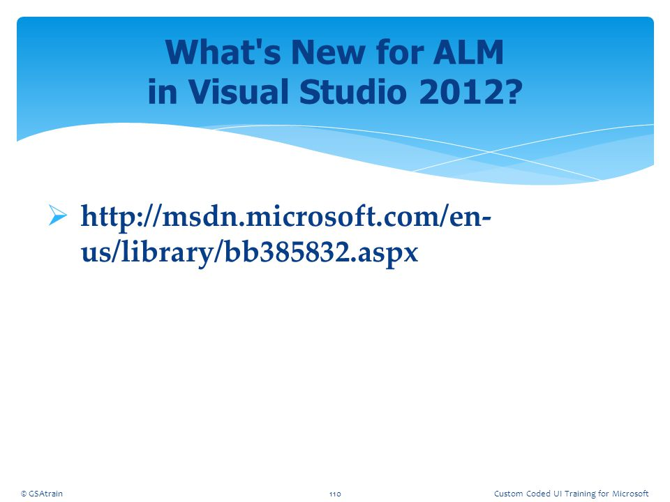 What s New for ALM in Visual Studio 2012