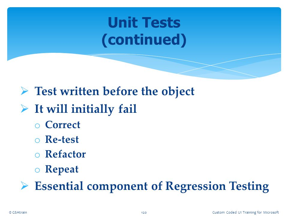 Unit Tests (continued)
