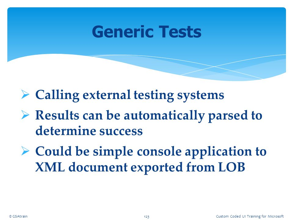 Generic Tests Calling external testing systems