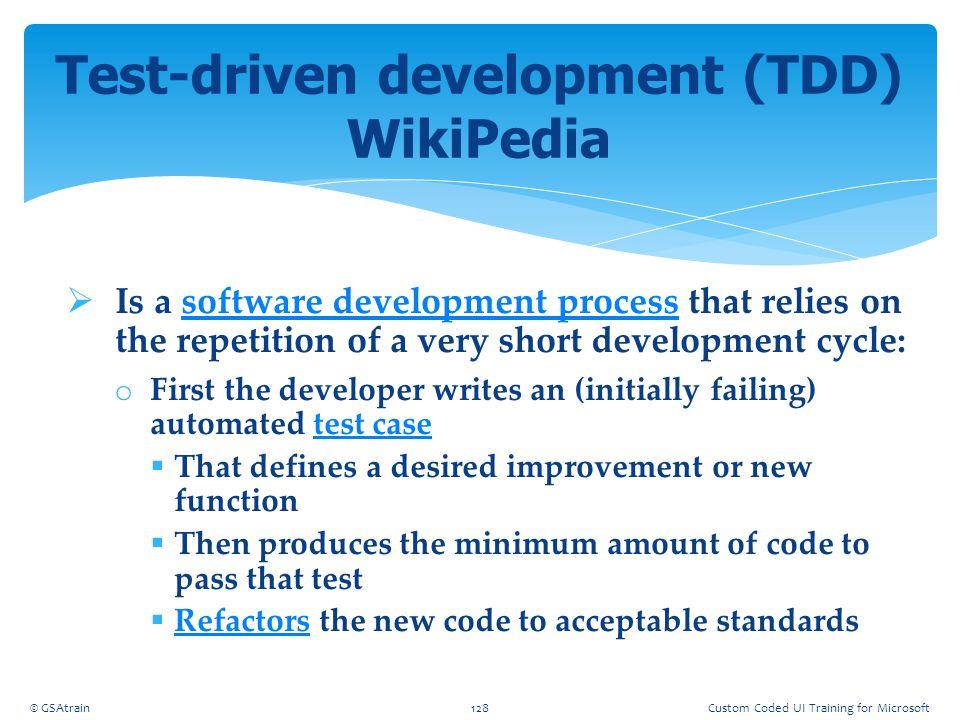 Test-driven development (TDD) WikiPedia