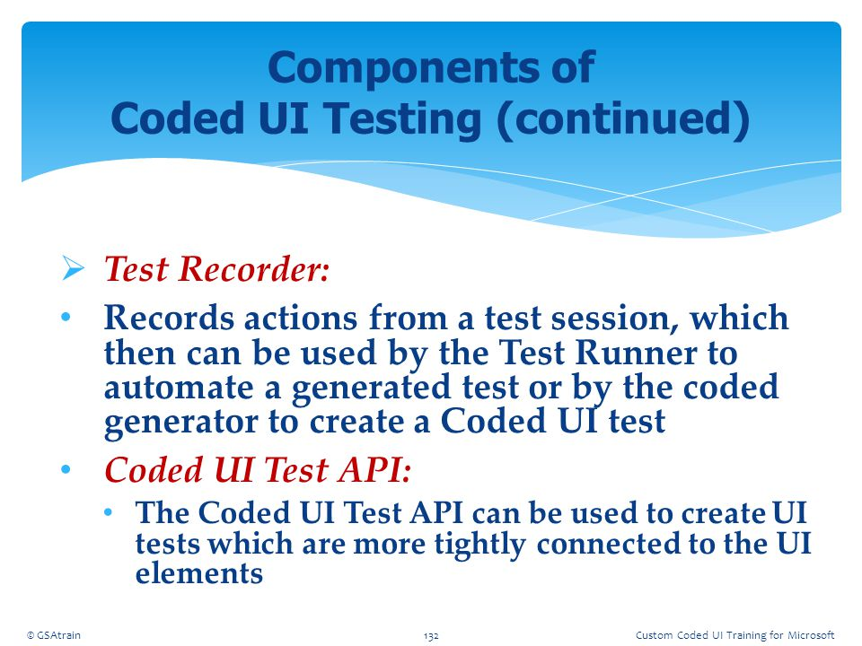 Components of Coded UI Testing (continued)
