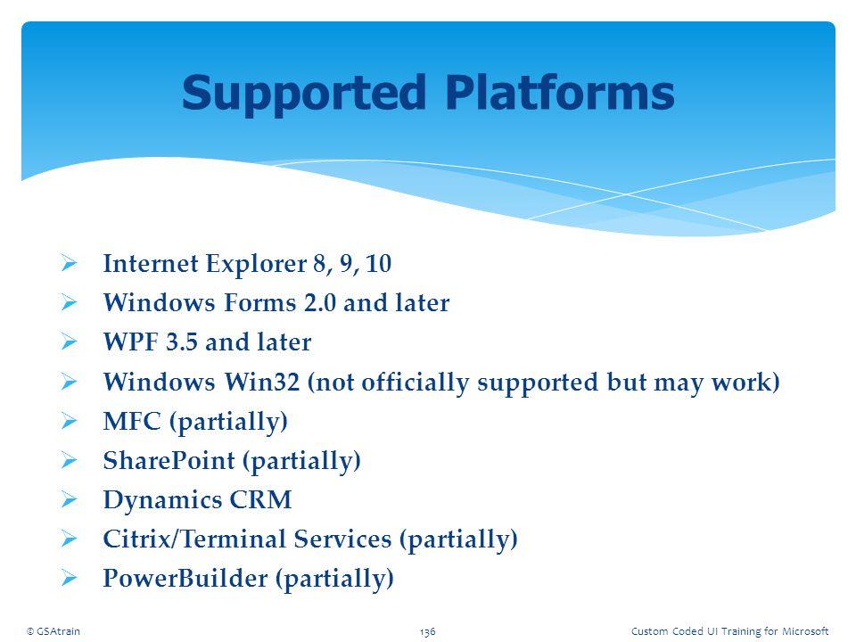 Supported Platforms Internet Explorer 8, 9, 10