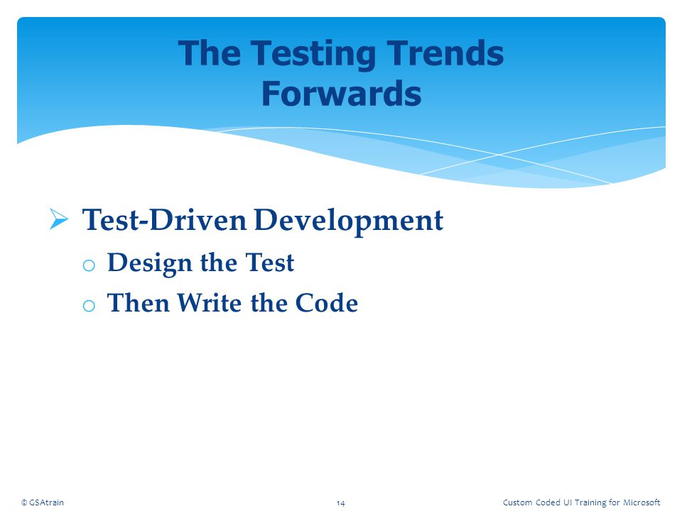 The Testing Trends Forwards