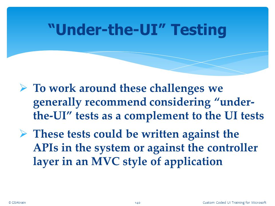 Under-the-UI Testing