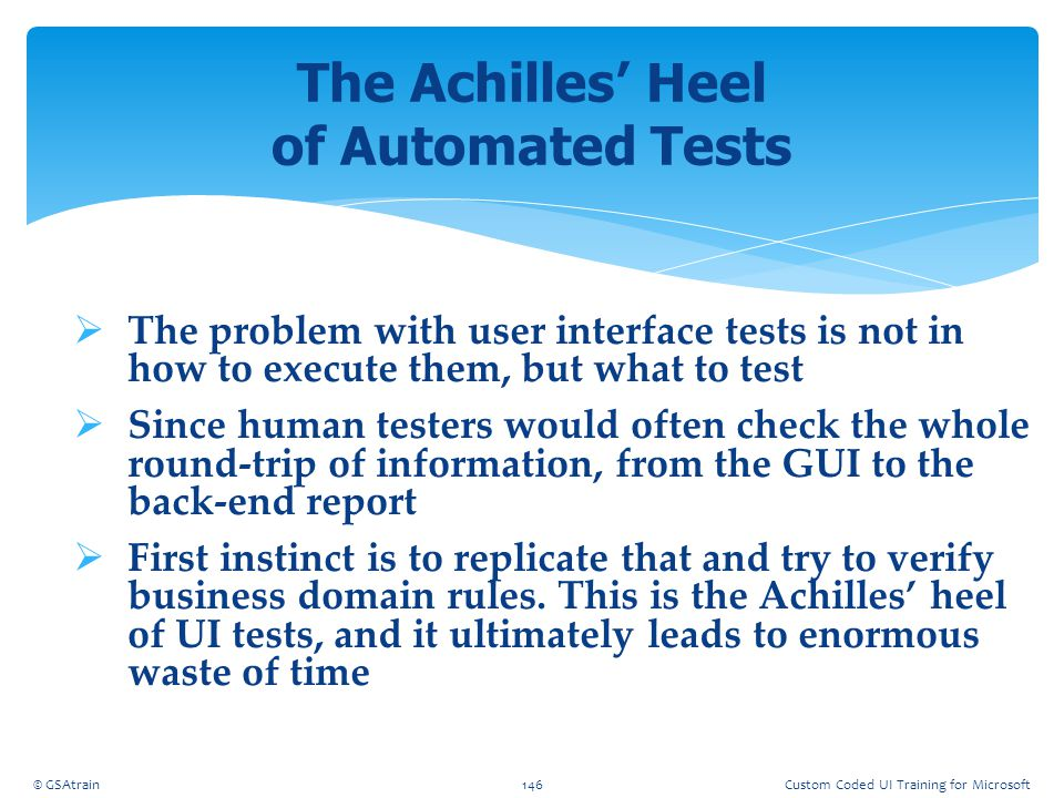 The Achilles' Heel of Automated Tests