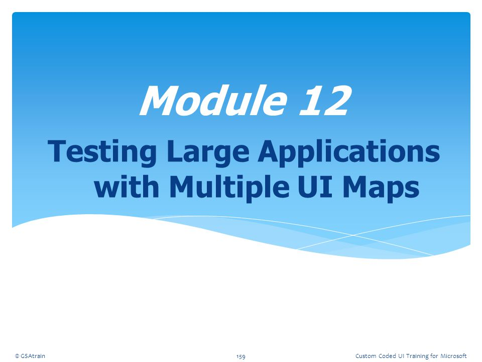 Testing Large Applications with Multiple UI Maps