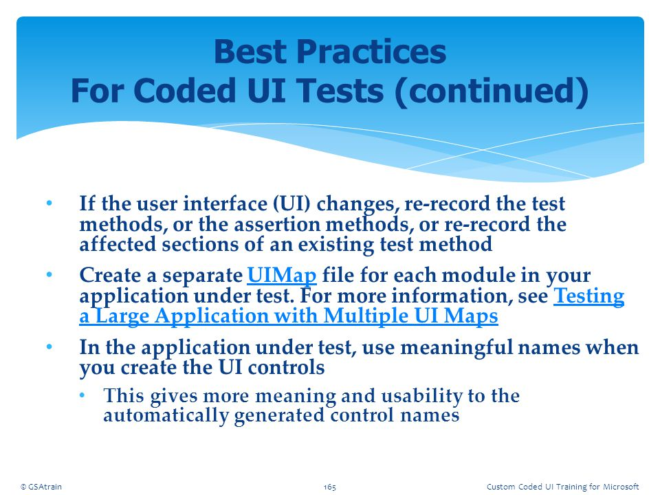 Best Practices For Coded UI Tests (continued)