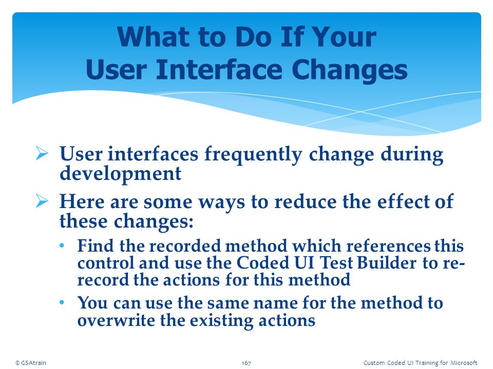 What to Do If Your User Interface Changes