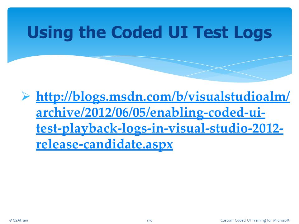 Using the Coded UI Test Logs