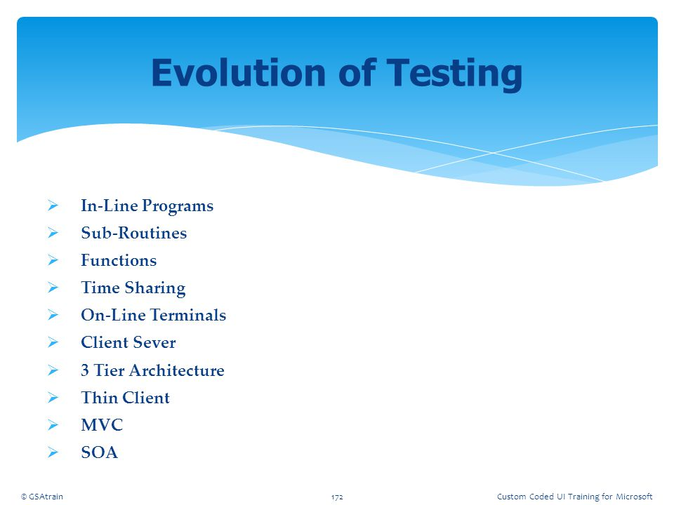 Evolution of Testing In-Line Programs Sub-Routines Functions