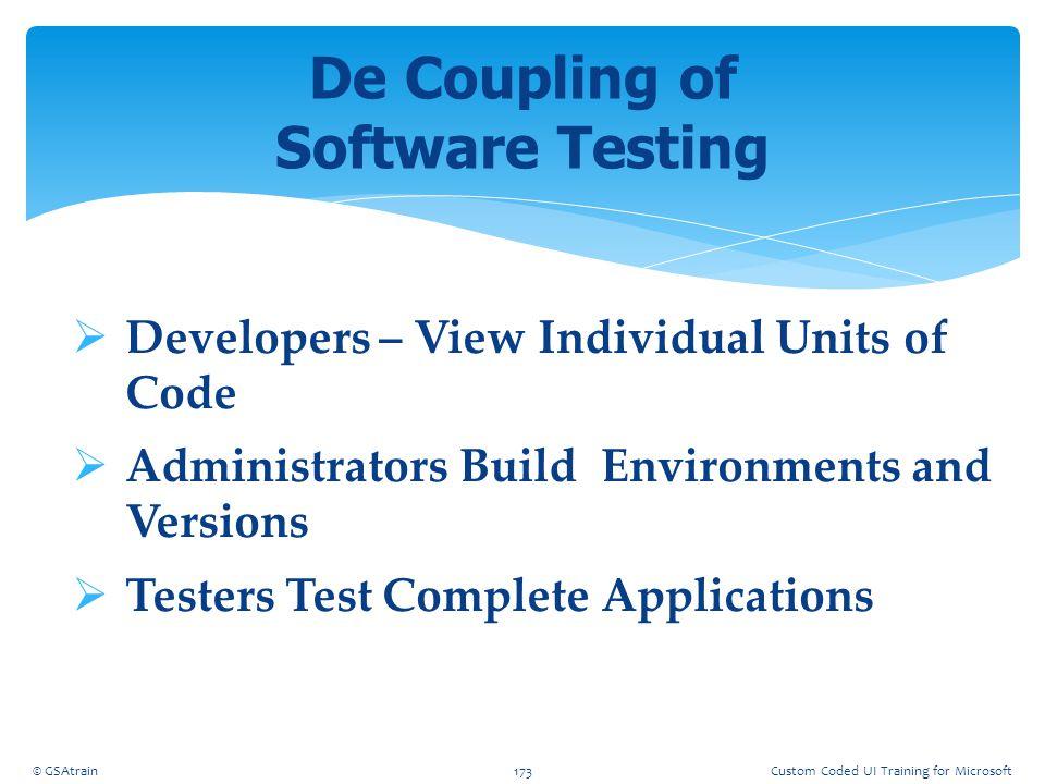De Coupling of Software Testing