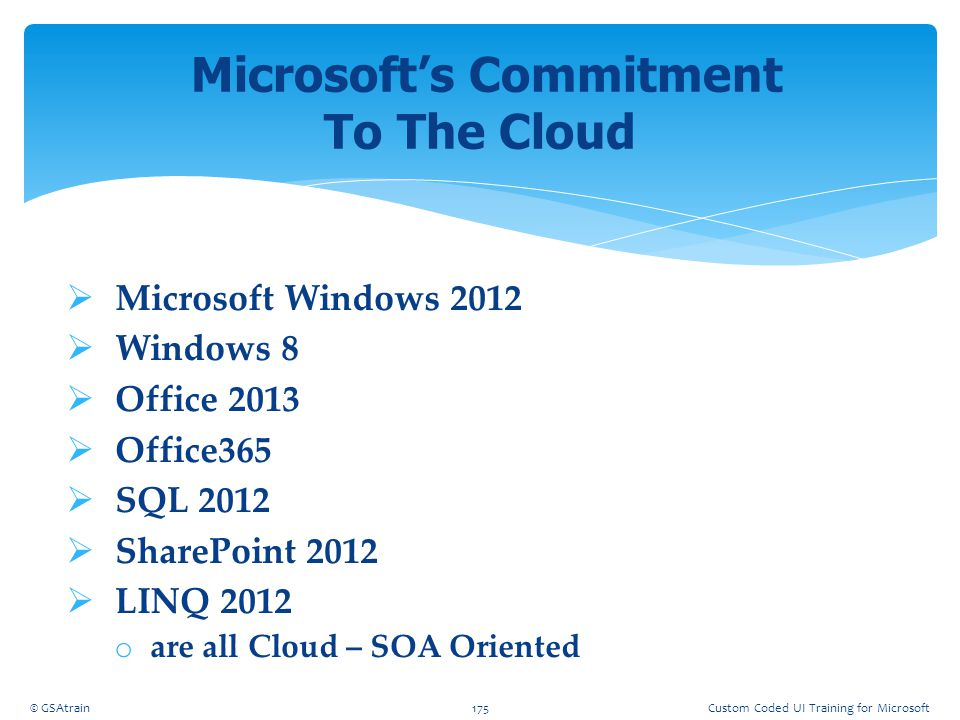 Microsoft's Commitment To The Cloud