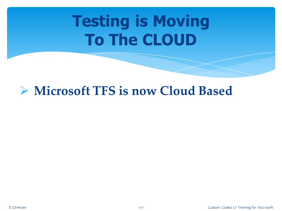Testing is Moving To The CLOUD