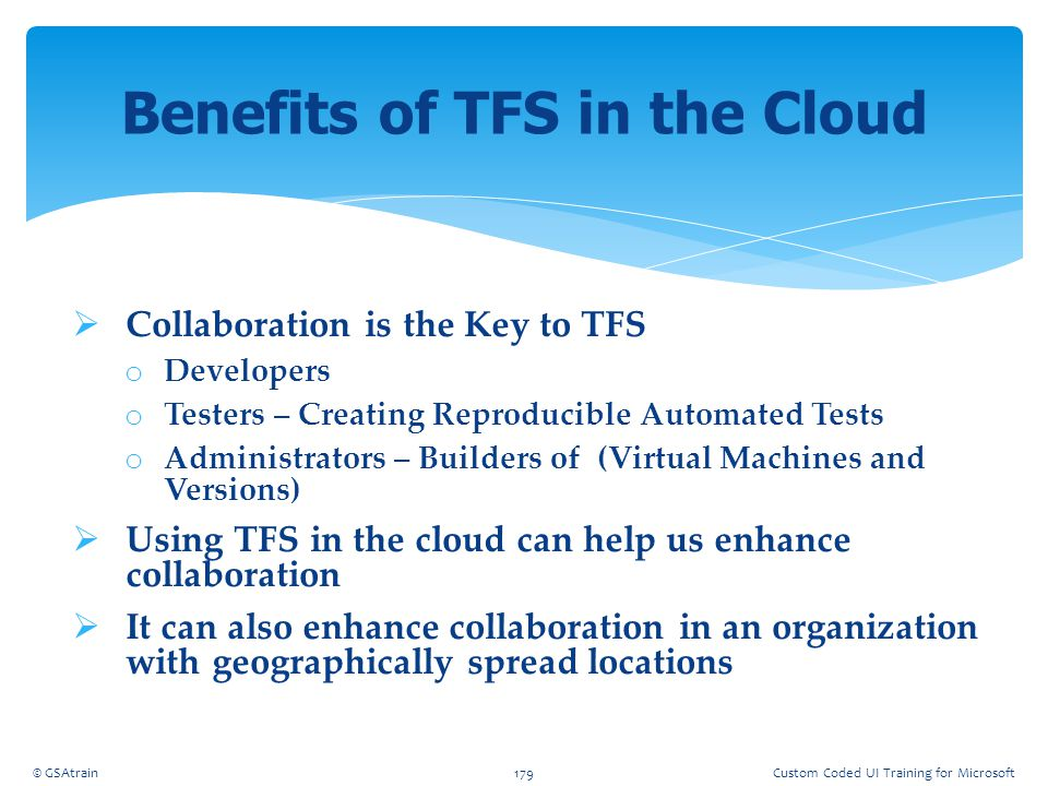 Benefits of TFS in the Cloud
