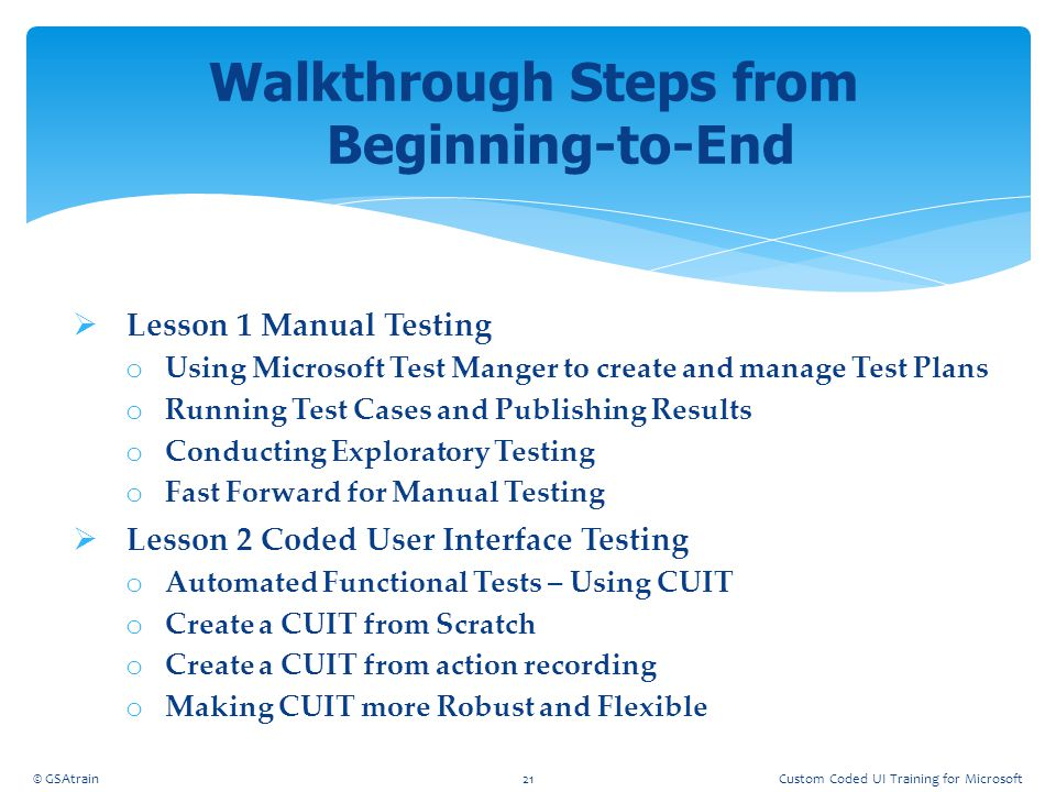 Walkthrough Steps from Beginning-to-End